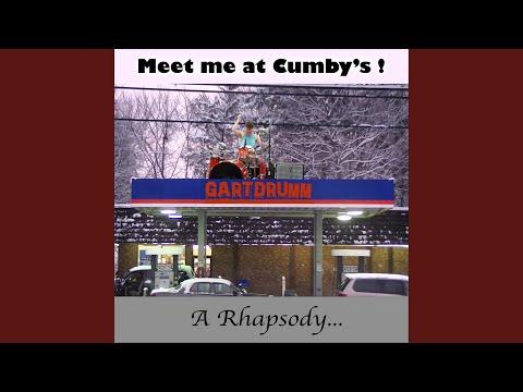 Meet Me at Cumby's! A Rhapsody...