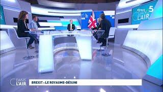 Brexit : le Royaume-désuni - Les questions SMS #cdanslair 26.10.2019