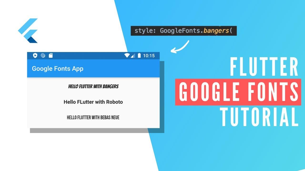 Flutter: Google Fonts Tutorial
