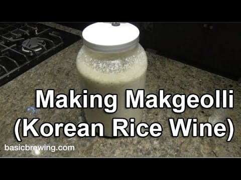 Making Makgeolli (Korean Rice Wine) - Basic Brewing Video - November 16,  2018