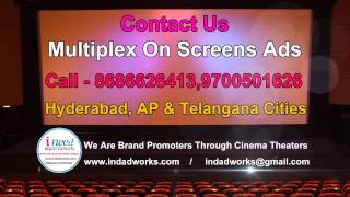We Do INOX, BIG CINEMAS,CINEMAX, PVR CINEMAS,Prasads IMAX,Cinepolis,Cine Planet,On Screen Advertisin