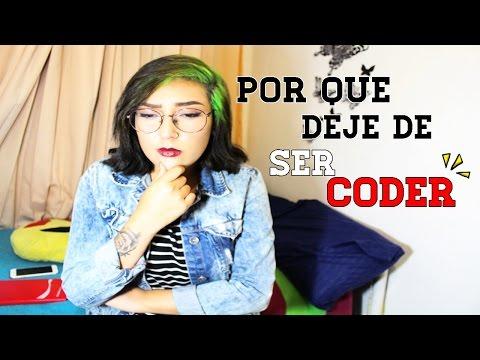 POR QUE DEJE DE SER CODER - Admoora ♡