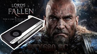 Lords of the Fallen - Gameplay GTX 680