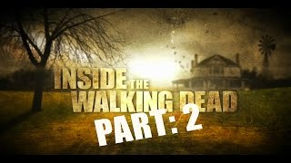 The Walking Dead: Behind The Scenes PART 2