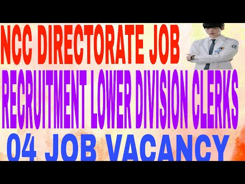 NCC DIRECTORATE JOB RECRUITMENT LOWER DIVISION CLERKS 04 JOB VACANCY ...