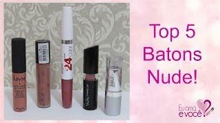 Top 5 Batons Nude!