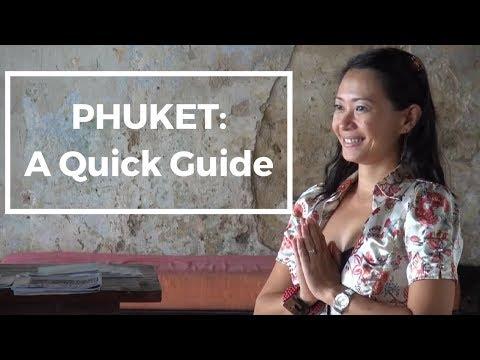 Phuket  - A Quick Guide