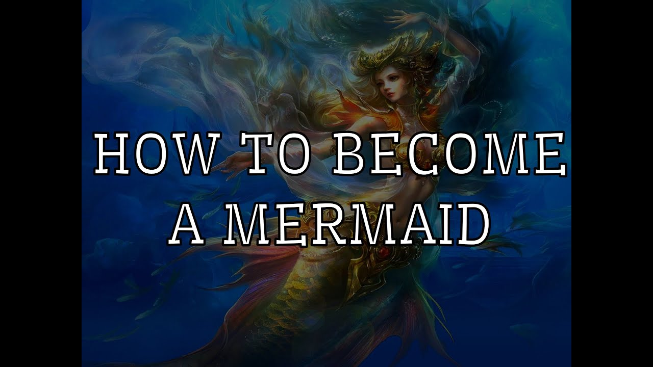HOW TO REALLY BECOME A MERMAID (SPELL+POTION) - YouTube