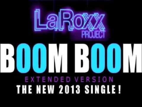 LaRoxx Project   Boom Boom Extended Version)