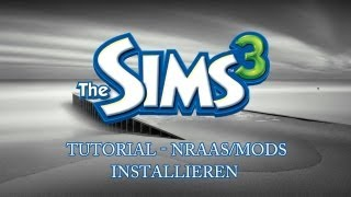 Die Sims 3 Mac Tutorial - NRaas/Mods installieren [Deutsch]