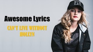 Hollyn - Can't Live Without (Letra Español - English)