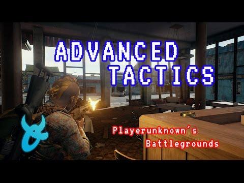 Advanced Tactics Tips/Guide - PLAYERUNKNOWN'S BATTLEGROUNDS