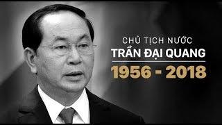 Chủ tịch nước Trần Đại Quang từ trần   ANTV