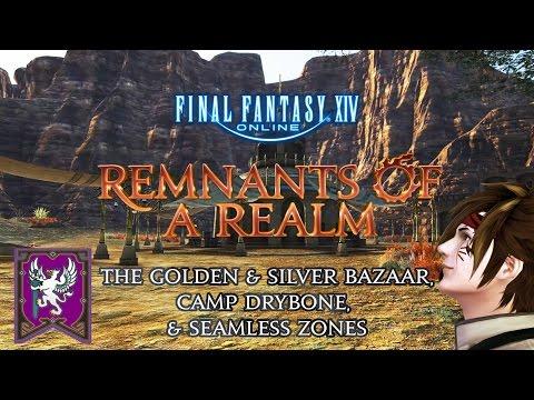 Remnants of a Realm   Episode VIII   Golden & Silver Bazaar, Drybone & Seamless Zones