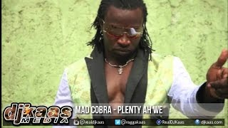 Mad Cobra - Plenty Ah We ▶Good Energy Riddim ▶Black Shadow Music ▶Dancehall 2015