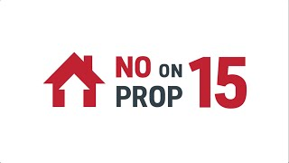 Vote No On Prop 15