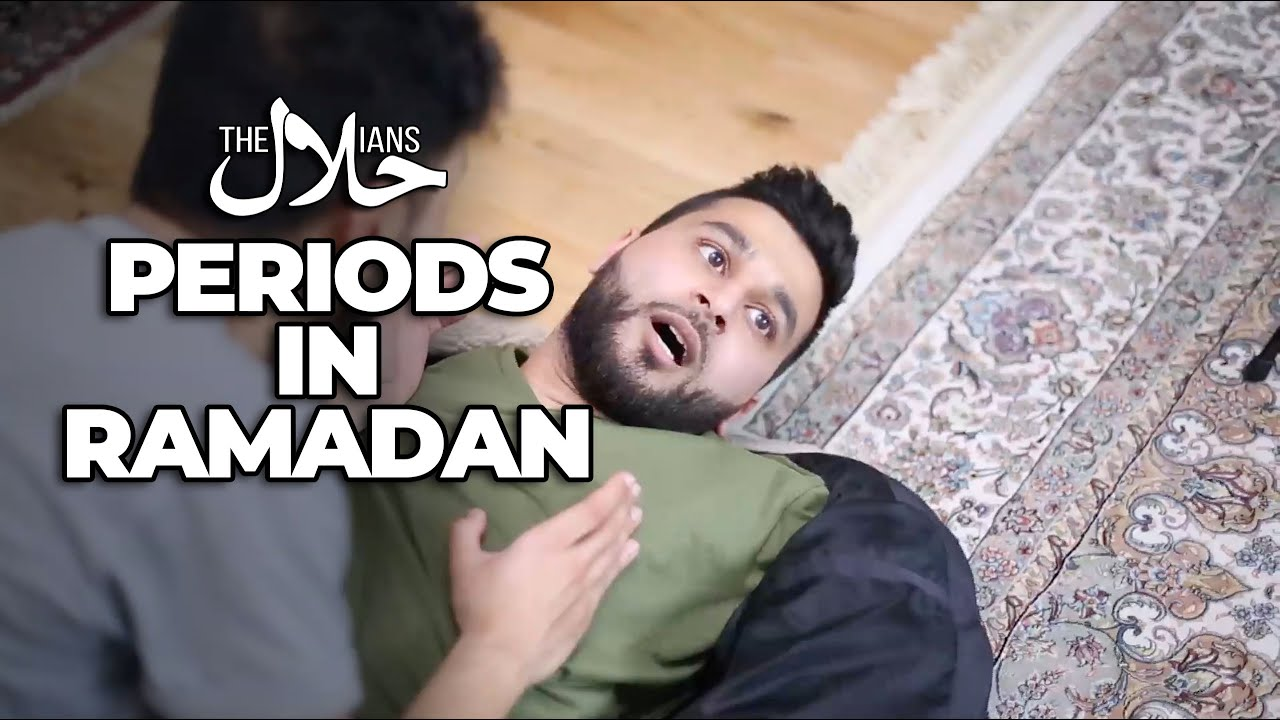 PERIODS IN RAMADAN | The Halalians (ft. Mistah Islah, Modest Street, Smash Bengali)