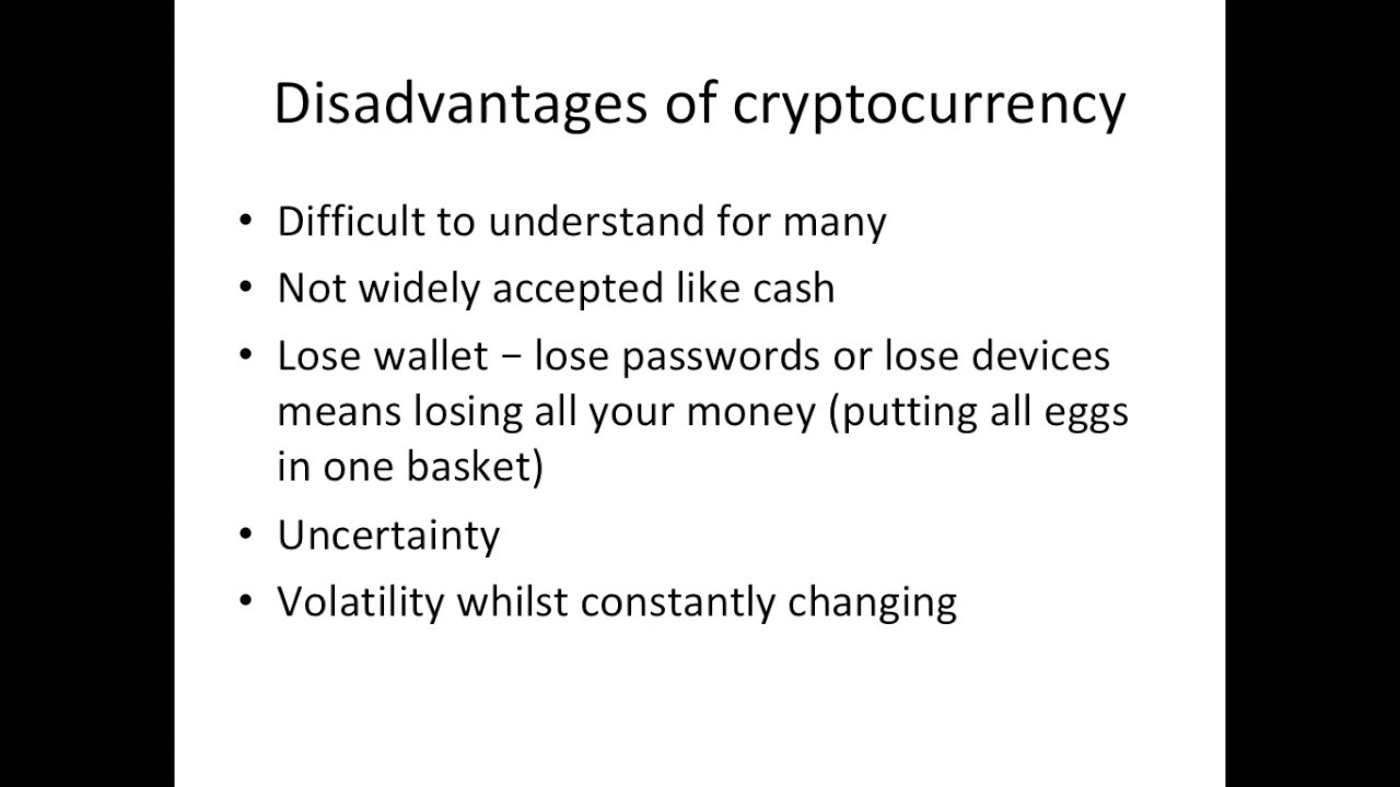 what are the disadvantages of cryptocurrency