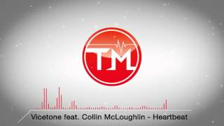 Vicetone feat. Collin McLoughlin - Heartbeat
