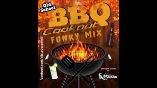 Old School BBQ Cookout Funky Mix (70s/80s/90s)