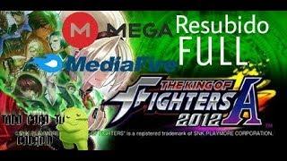 Como Descargar E Instalar The King Of Fighter-A 2012 Full Resubido bien explicado
