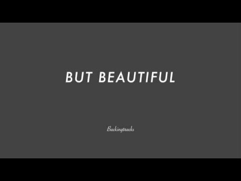 BUT BEAUTIFUL chord progression - Backing Track (no piano)
