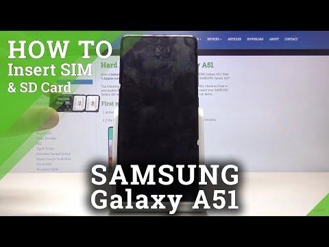How To Insert Nano SIM Card To SAMSUNG Galaxy A51 – Input Micro SD Card