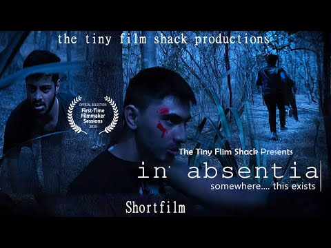 IN Absentia | Short Film | the tiny film shack | 2019