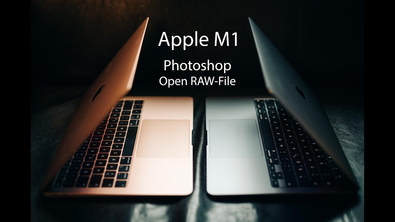 Adobe Photoshop 2021 - Open RAW-File: Apple M1 Silicon vs. Intel Core i5 vs. AMD Ryzen 5