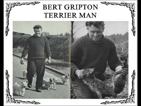 Mr Bert Gripton late 70's  maybe early 80's  a great terrierman