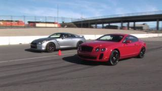 When Worlds Collide Nissan GT R Vs Bentley Continental Supe
