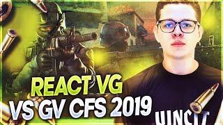 REACT VG VS GV CFS 2019 - STREAM HIGHLIGHTS #16