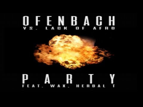 Ofenbach vs. Lack of Afro feat. Wax & Herbal T -Party (New Song) musik news
