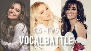 Vocal Battle | Camila Cabello vs Gabriela Rocha vs Dove Cameron (C5 - F#5)