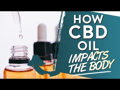 Doctor Reveals How CBD Oil Impacts The Body