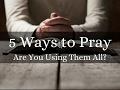 5 Ways to Pray for Healing