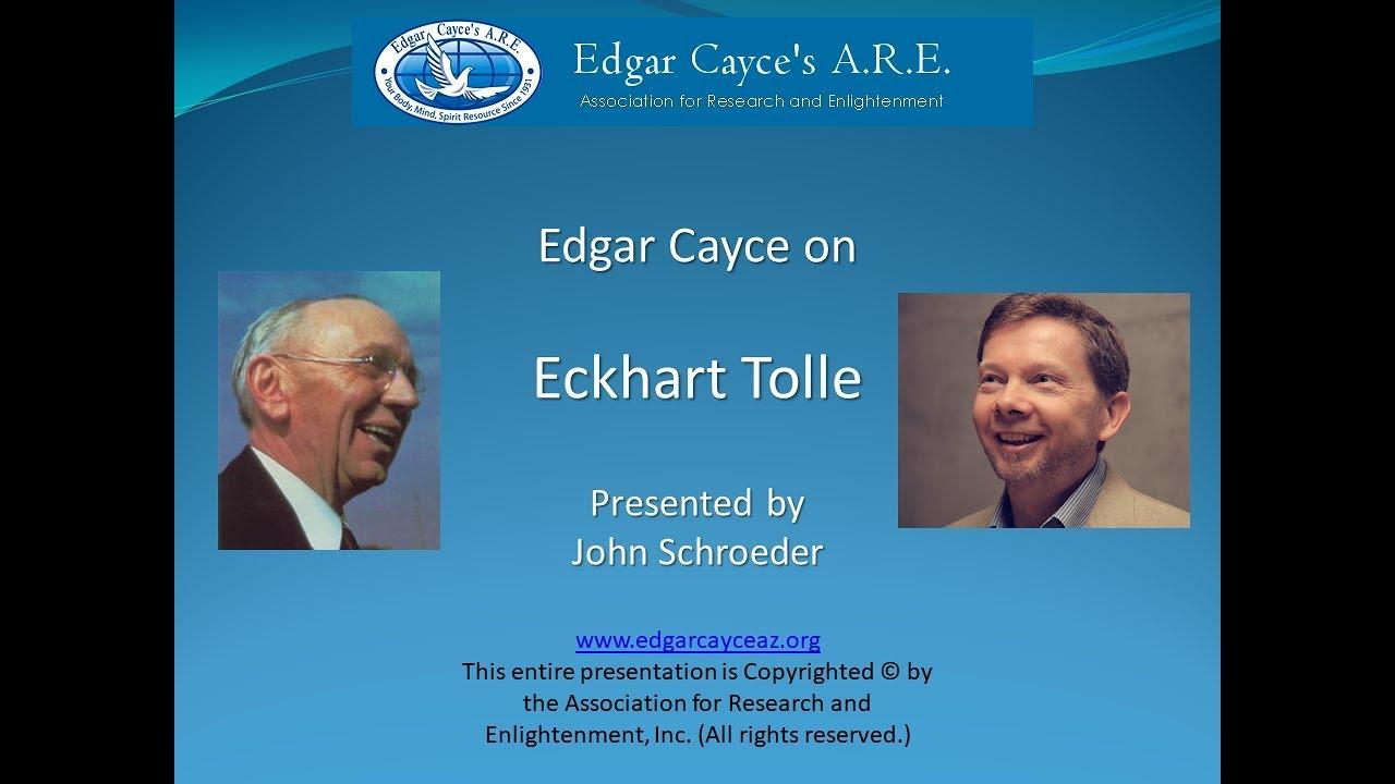 Edgar Cayce on Eckhart Tolle