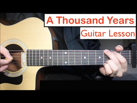 A Thousand Years - Christina Perri | Guitar Lesson (Tutorial) Chords ...
