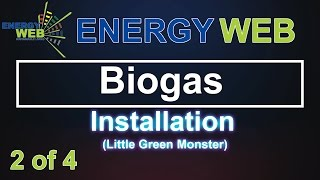 Biogas digester   Installation & Back filling   The Little Green Monster   Wally Weber