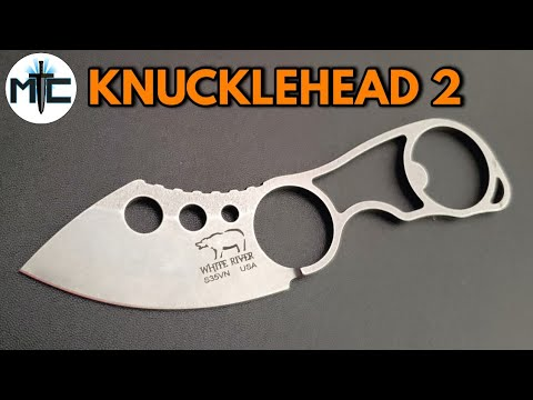 White River Knife & Tool Knucklehead 2 – Overview and Review