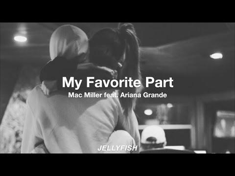 My Favorite Part – Mac Miller (feat  Ariana Grande) ♡ | Español