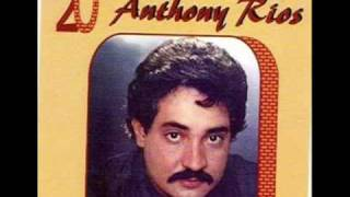 Anthony Rios Si Entendieras