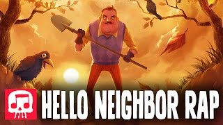 - HELLO NEIGHBOR RAP by JT Music Hello and Goodbye