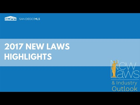 New Laws 2017 - Greater San Diego Association of Realtors