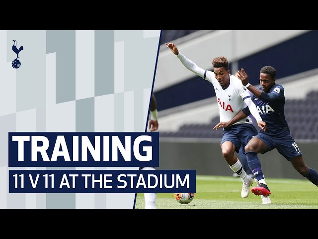 TRAINING | 11 V 11 GAME AT TOTTENHAM HOTSPUR STADIUM - Tottenham Hotspur