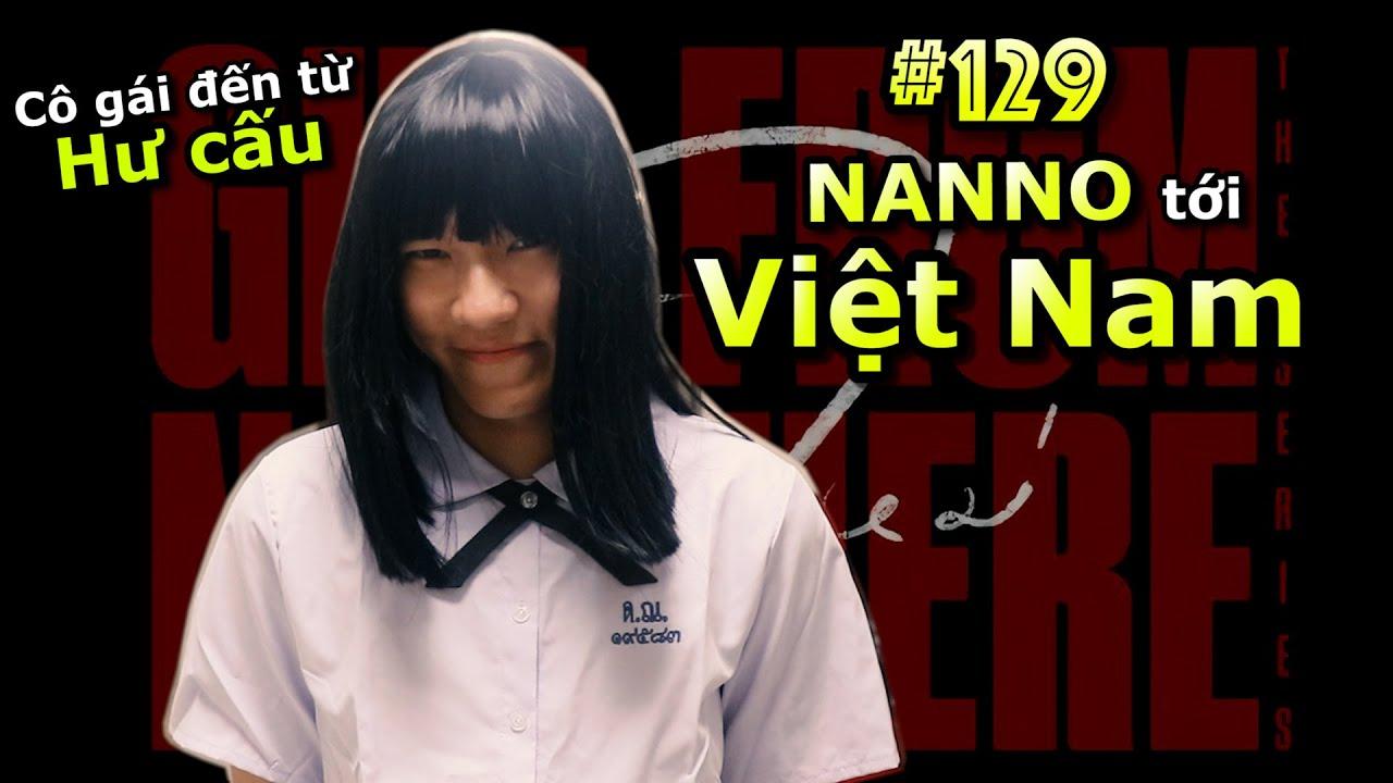 [VINE # 129] NANNO Tới Việt Nam Và Cái Kết | Ping Lê