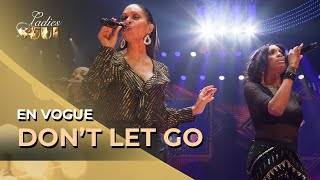 Ladies of Soul 2019 | Don't Let Go (En Vogue)