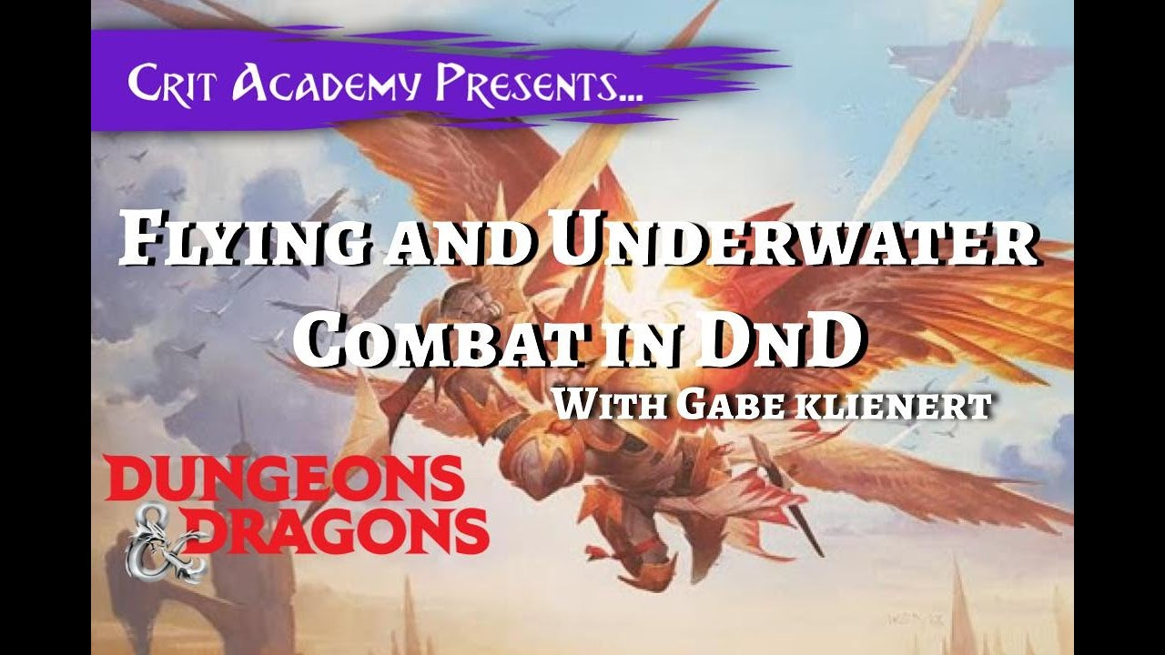 Flying and Underwater Combat in DnD