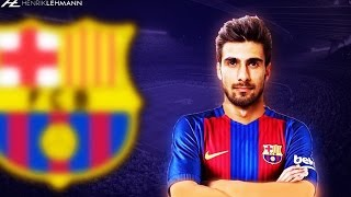 André Gomes ● Welcome To FC Barcelona ● 2016/17 HD