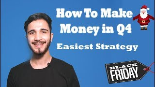 How To Make Money In Q4 | How to Make money online as a Student In India | Shopify Dropshipping